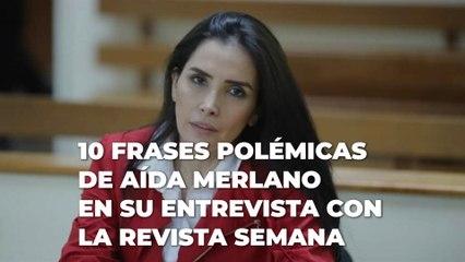 10 frases polémicas de Aída Merlano en su entrevista con Revista Semana