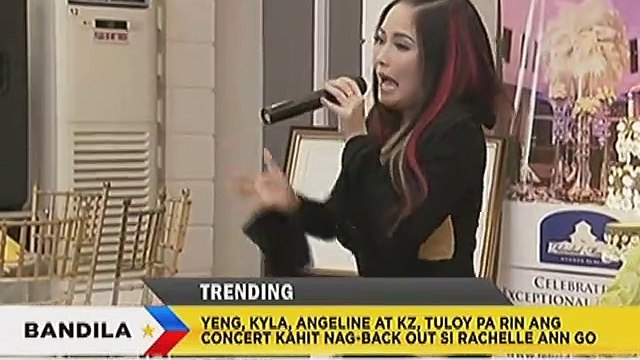 Yeng, Kyla, Angeline at KZ,tuloy pa rin ang concert kahit nag-back out si Rachelle Ann Go