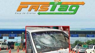 FasTag creates Drama , Toll Plaza employee breaks car glass