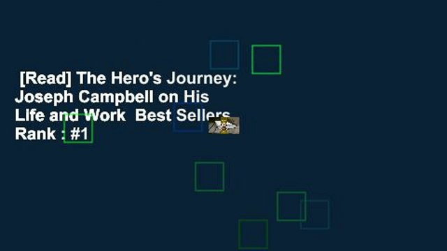 [Read] The Hero's Journey: Joseph Campbell on His Life and Work  Best Sellers Rank : #1