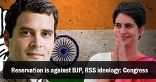 Reservation is against BJP, RSS ideology: Congress