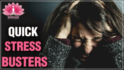Follow These STEPS To Relieve STRESS Instantly   Easy Steps For STRESS BUSTERS  Soultalk With Shubha