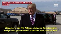 Trump Says He Makes Attorney General William Barr's Job Harder