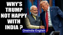 Trump calls Modi 'friend', but says 'not treated well by India'| OneIndia News