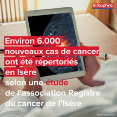 Cancer en Isère : les chiffres à retenir