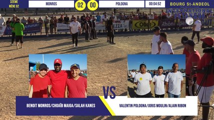32ème MONROS vs POLOGNA : International à pétanque de Bourg-Saint-Andéol septembre 2019