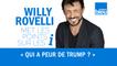 HUMOUR   Qui a peur de Trump ? - Willy Rovelli met les points sur les i