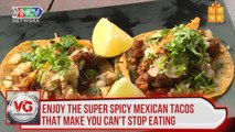 Enjoy the super spicy Mexican tacos that make you can't stop eating