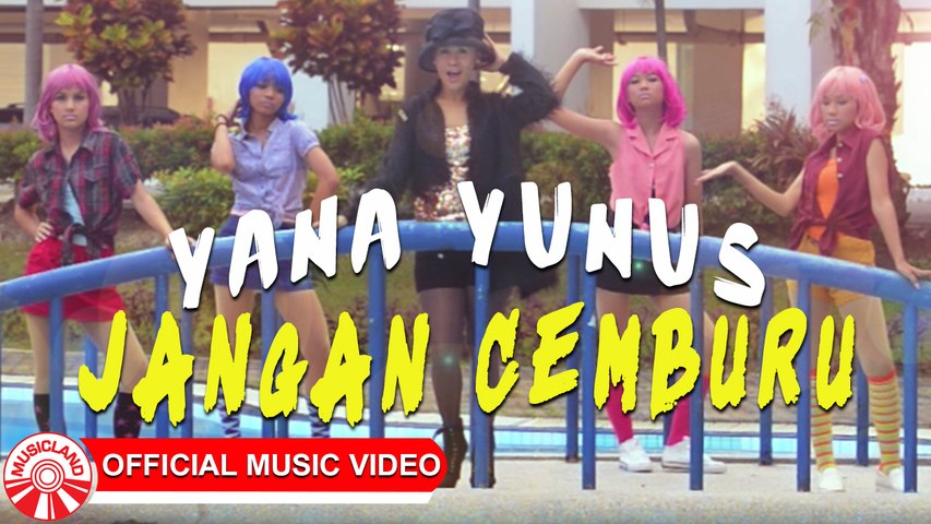 Yana Yunus - Jangan Cemburu [Official Music Video HD]
