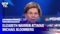 Lors du débat à la primaire démocrate, Elizabeth Warren a ardemment attaqué Michael Bloomberg