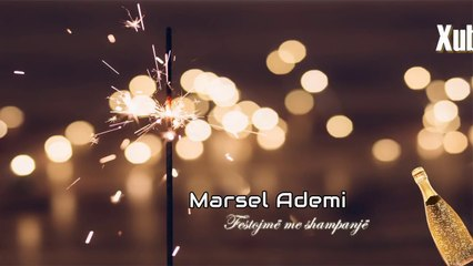 Marsel Ademi - Festojme me shampanje (Official Lyrics Video)