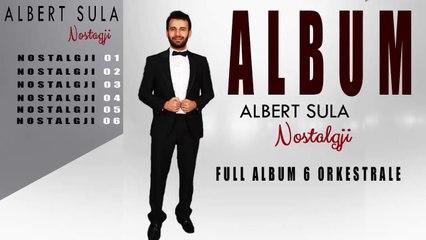 Albert Sula - Nostalgji Full Album (Official Audio)