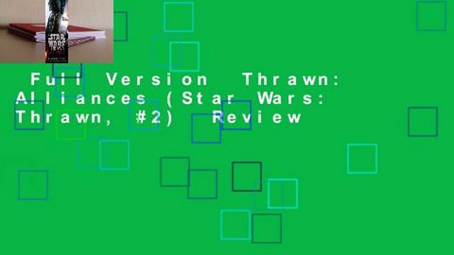 Full Version  Thrawn: Alliances (Star Wars: Thrawn, #2)  Review