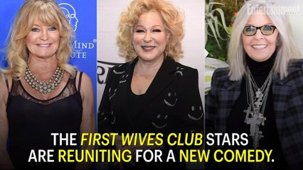First Wives Club Stars Reunite for New Comedy