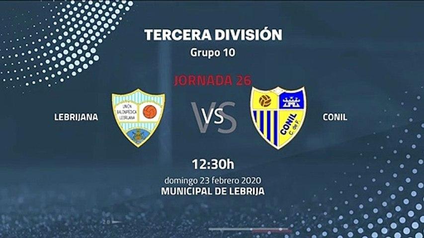 Previa partido entre Lebrijana y Conil Jornada 26 Tercera División
