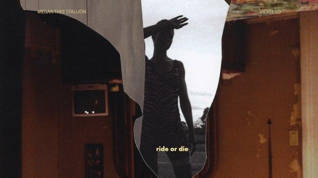 Megan Thee Stallion - Ride Or Die