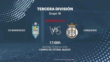 Previa partido entre CD Madridejos y Conquense Jornada 26 Tercera División
