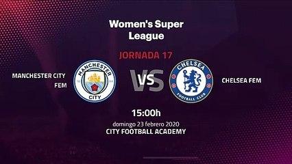 Previa partido entre Manchester City Fem y Chelsea Fem Jornada 17 Premier League Femenina