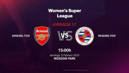 Previa partido entre Arsenal Fem y Reading Fem Jornada 17 Premier League Femenina