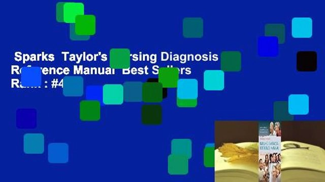 Sparks  Taylor's Nursing Diagnosis Reference Manual  Best Sellers Rank : #4