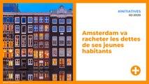 Amsterdam va racheter les dettes de ses jeunes habitants