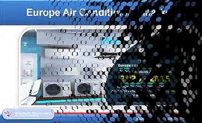 Europe Air Conditioning Market and Volume Forecast by Countries