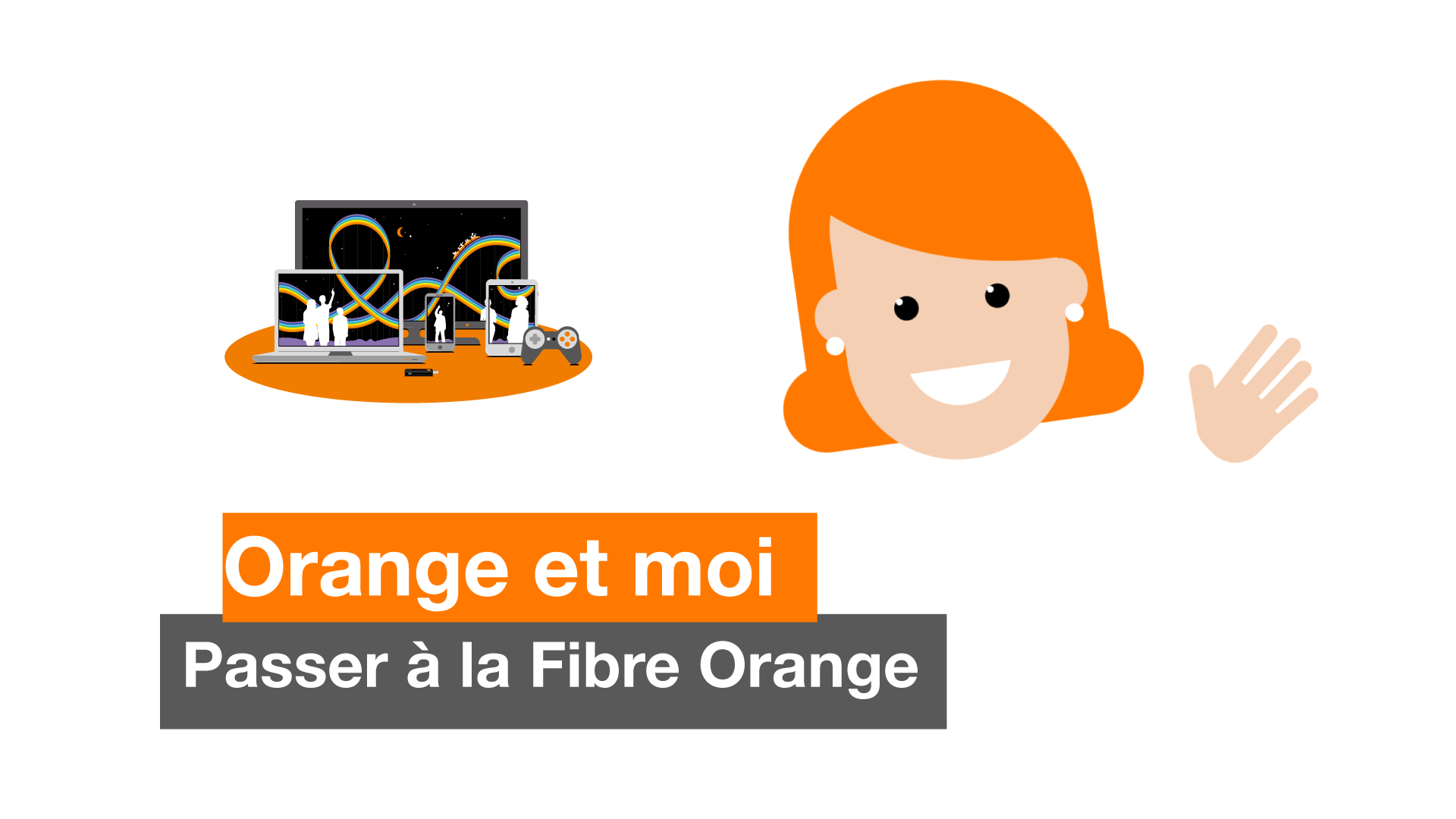 Choisir la Fibre Orange
