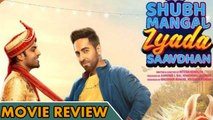 Shubh Mangal Zyada Saavdhan | MOVIE REVIEW | Ayushmann Khurrana