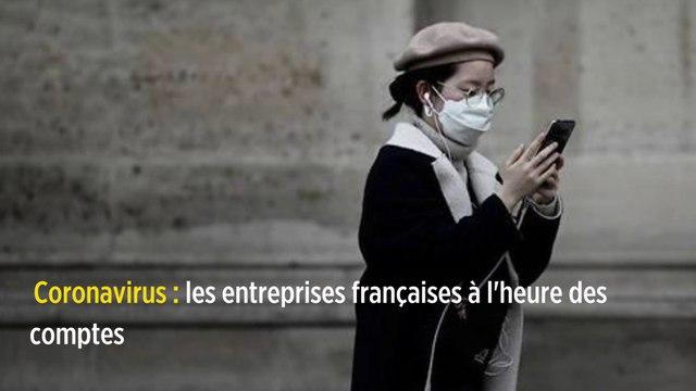 Coronavirus : les entreprises françaises à l'heure des comptes