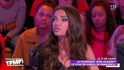 """La polémique """"Star Academy"""" Francesca en colère contre Georges-Alain : """"Il veut faire le buzz !"""""""