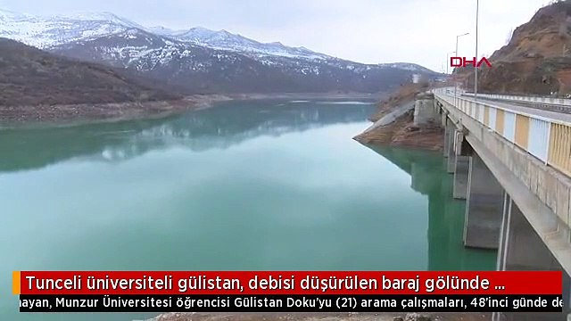 Tunceli üniversiteli gülistan, debisi düşürülen baraj gölünde arandı