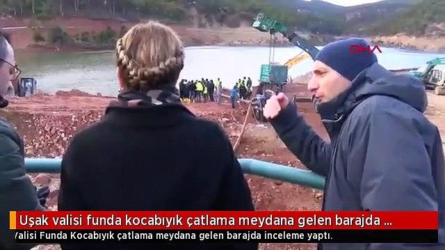 Uşak valisi funda kocabıyık çatlama meydana gelen barajda inceleme yaptı