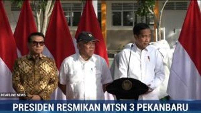 Presiden Resmikan MTsN 3 Pekanbaru