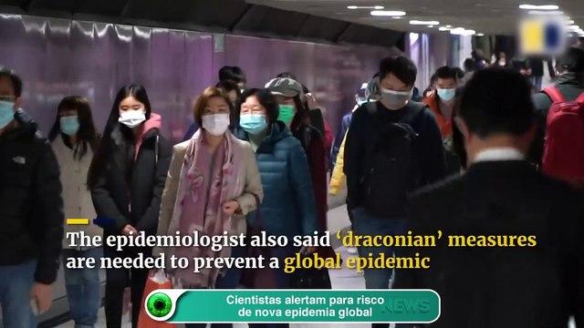 Cientistas alertam para risco de nova epidemia global