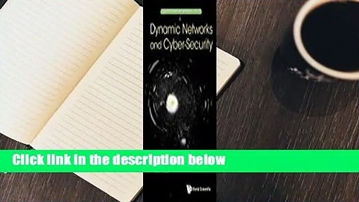 Full E-book  Dynamic Networks and Cyber-Security  Best Sellers Rank : #4