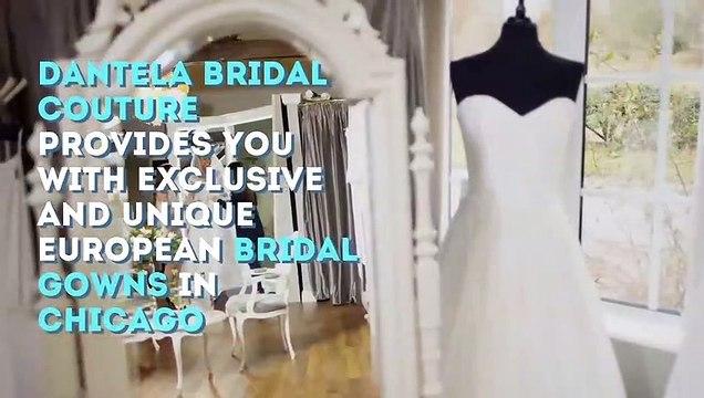 Bridal Gowns Chicago  | dantelabridalcouture.com | Call (847) 983-8616
