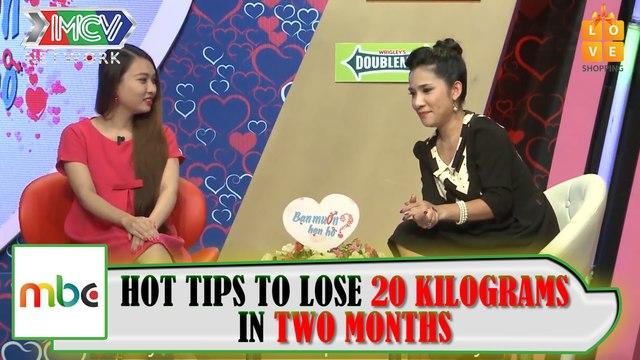 HOT TIPS TO LOSE 20 KILOGRAMS
