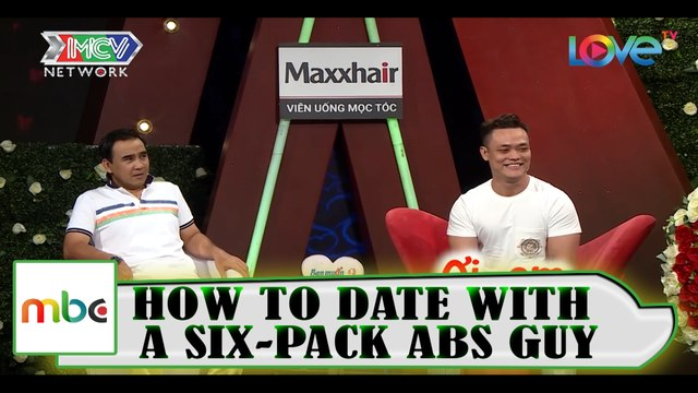 HOW TO DATE WITH A SIX-PACK ABS GUY