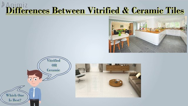 Differences between Vitrified tiles and Ceramic Tiles | Which type of tile is better for construction | What is vitrified tiles? | What is Ceramic Tiles?