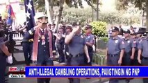 Anti-illegal gambling oprations, paiigtingin ng PNP