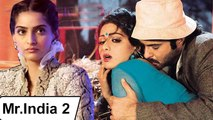 Sonam Kapoor's ANGRY Reaction On Mr. India 2
