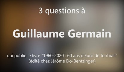 DNA - Guillaume Germain publie « 1960-2020 : 60 ans d'Euro de football »