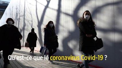 Qu'est-ce que le coronavirus Covid-19 ?