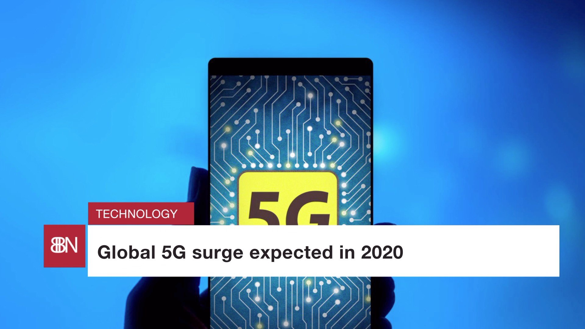 Global 5G Makes Waves In 2020