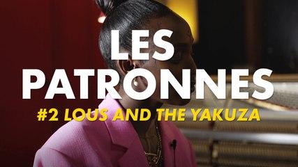 Les Patronnes I Lous and the Yakuza - Épisode 2