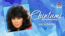 Chintami Atmanagara - Kau Kusayang (Official Lyric Video)