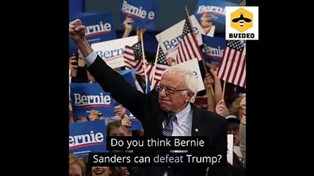 Do you think Senator Bernie Sanders can defeat President Donald Trump?