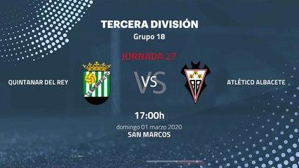Previa partido entre Quintanar del Rey y Atlético Albacete Jornada 27 Tercera División
