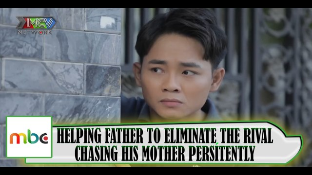 HELPING HIS FATHER TO ELIMINATE THE RIVAL CHASING HIS MOTHER PERSISTENTLY♀️ ♂️