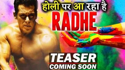 GOOD NEWS For Salman Khan Fans Radhe Teaser To Release On Holi!!